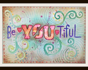Merveilleux BeYOUtiful Print, Quote Art, Bohemian Wall Art, Inspirational Print, Boho  Home Decor