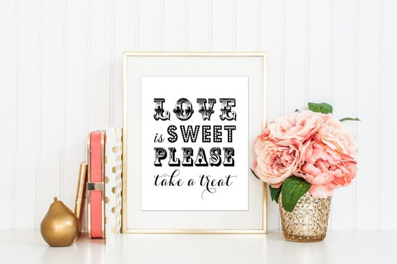 Printable love is sweet please take a treat by for Sideboard x7