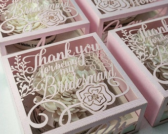 Thank you for being my bridesmaid / maid of honor personalized cut-out box (shipped individually)
