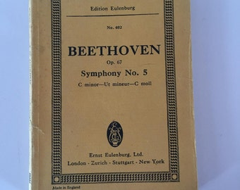 1960s Vintage Beethoven: Symphony No. 5 in C Minor, Op. 67 ,Edition Eulenburg, No. 402, Sheet music by Ludwig van Beethoven