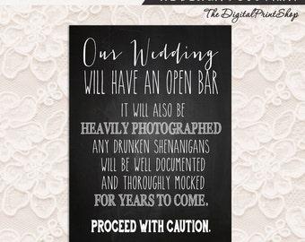 Open BAR sign Funny Wedding SIGN Drink alcohol signage cottage chic Chalkboard rustic Reception decoration Digital DIY Printable File jpg
