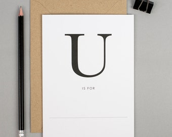 Unbirthday card, all occasions card, just because card, U is for, monogram card, simple birthday card, thinking of you card, say hello card
