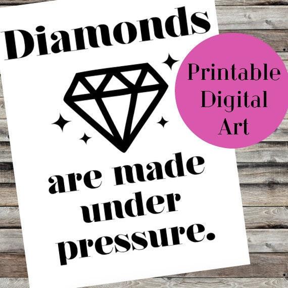 Pressure Makes Diamond: Items Similar To Diamonds Are Made Under Pressure