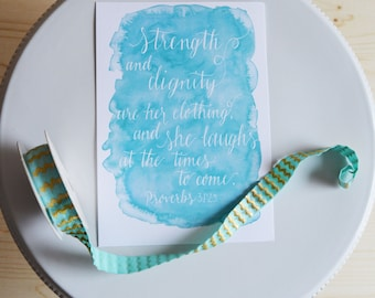 Strength and Dignity Art Print- Proverbs 31:25 Art Print- Watercolor Art Print- Wall Art- Home Decor Art