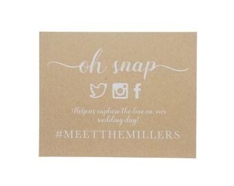 Oh Snap Social Media Sign ~ Social Media Wedding Sign ~ Hashtag Wedding Sign