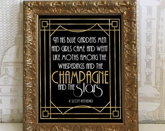 Great Gatsby Art Deco among the whisperings and the champagne and the stars Gold Printable Sign Roaring 20s, DIY Instant Download Typography