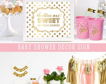 Baby Shower Candy Buffet Sign - Babies are Sweet Sign - Personalized Baby Shower Signs - Unique Baby Shower Ideas (EB3058FB) SIGN ONLY