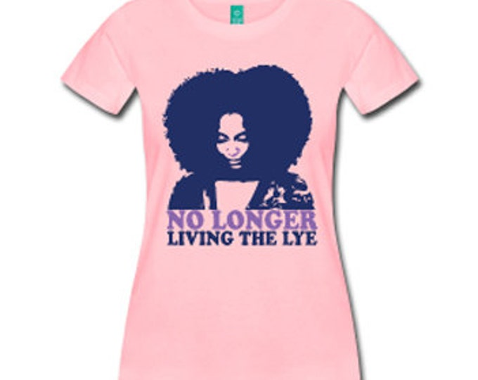 No Longer Living the Lye Women's Natural Hair Fitted T-Shirt - Pink