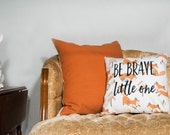 Be Brave Nursery Pillow