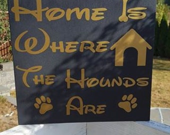 home is where the hounds are wall decor