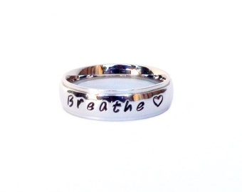 Breathe- Ring  Heart Design Meditation Yoga Ring Inspirational Ring Breathe Quote Stainless Steel Hand Stamped Personalized