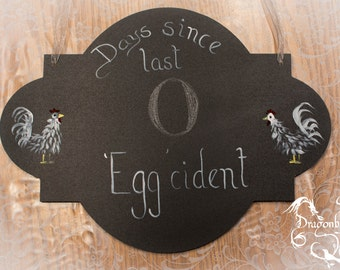 Days Since Last Eggcident Sign, Chicken Chalk Sign, Broken Egg Sign, Chicken Lover Sign, Crazy Chicken Lady Sign,