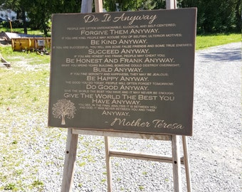 "Custom Carved Wooden Sign - ""Do It Anyway ... MOTHER TERESA ... """