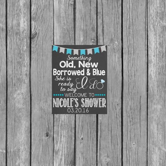 Bridal Shower Chalkboard Sign Old New Borrowed & Blue