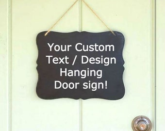 Superior Create Your Own Hanging Door Sign Hanging Doorbell Sign Hanging Chalkboard  Chalk Board Sign DIY Design