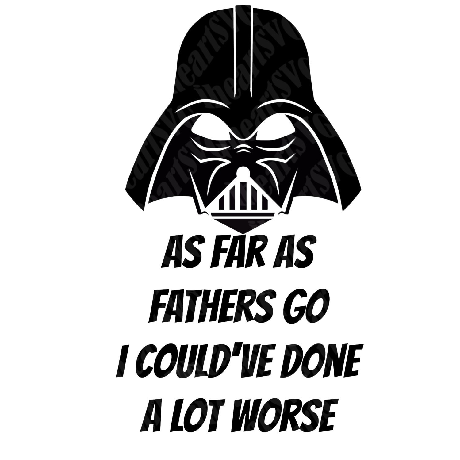 Free Or for your dads birthday, anniversary 99 Cents 50 Off Darth Vader Father S Day Svg Png Jpg Digital File Instant Download Die Cut Machine Cricut Explore Silhouette Cameo Etsy On Sale SVG, PNG, EPS, DXF File