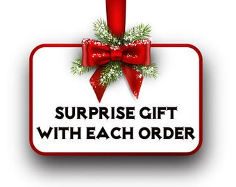 A Surprise Gift With Each Order