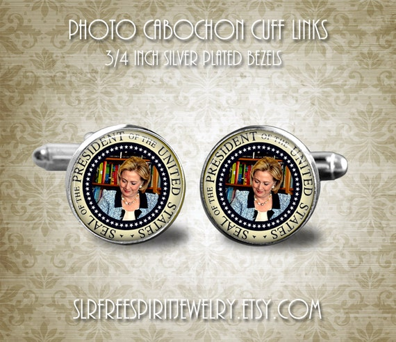 President Hillary Clinton Cuff Links, Presidential Seal Cuff Links, First Female President, Hillary supporter Cuff Links, Hillary Gift