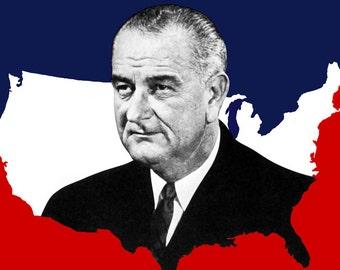LBJ for the USA Poster, Lyndon B. Johnsion Presidential Campaign Poster, Politics, Democrat, Democracy