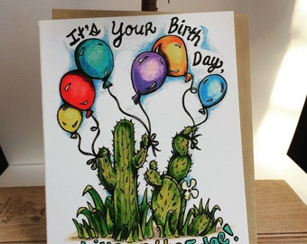 "Uniquely Hand-Drawn Cactus ""Live on the Edge"" Birthday Card - Blank inside"