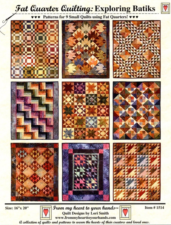 Quilt Patterns For 20 Fat Quarters : Items similar to Fat Quarter Quilt Pattern by Lori Smith - Exploring Batiks - 9 Small Quilts 16 ...