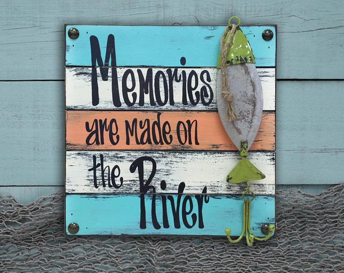 FISH SIGN Lure RIVER Memories are made Reclaimed Blue Green White Distressed Teal Fisherman Dad Bait Pallet Wall Hook Father's Day Fishing