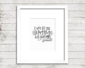 Don't let the Muggles Get You Down. Harry Potter. Ron Weasley. Instant Download. Calligraphy Print. Calligraphy Font. Wall Art. Movie Quote.