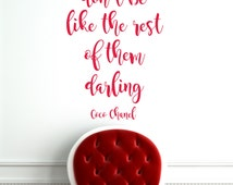 Don't Be Like The Rest of Them Darling Wall Vinyl Decal Sticker Coco Chanel Quote Teen Girlsroom Decor Motivation Inspirational Bathroom Art