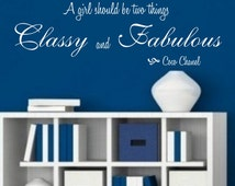 Coco Chanel Quote A Girl Should Be Two Things Classy and Fabulous Vinyl Wall Decal Sticker Girls Room Mural Motivational Bathroom Art Fashio