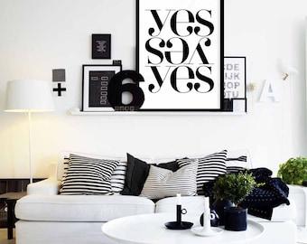 Yes yes yes poster -  Black & White Scandinavian Poster, Nordic Design,Nordic Minimalist Art,  Instant download, Digital Art prints