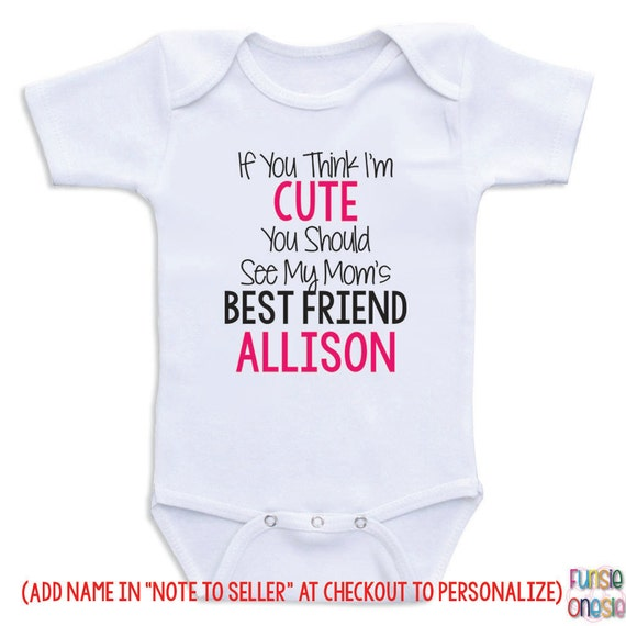 Personalized Baby Clothes Mom s Bestfriend