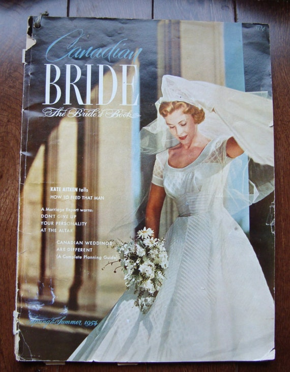 1954 Spring & Summer Canadian Bride - The Bride's Book - Vintage Book / Magazine for 1950's Wedding Planning - Loaded with Articles and Ads