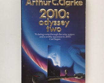 2010: Odyssey Two, Arthur C Clarke, Vintage Science Fiction Ballantine Books Paperback, 1982, Sci Fi Book, Sequel to 2001 A Space Odyssey