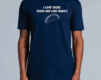 I Love Tacos - Men's T-shirt, Taco Tshirt, Food Tshirt, Eating Tshirt