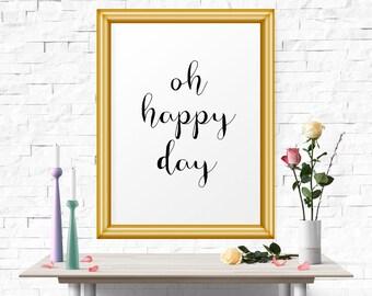 Motivational Poster, Motivational Print, Inspirational Wall Art, Printable Art, Inspirational Quote, Oh Happy Day, Scandinavian Print