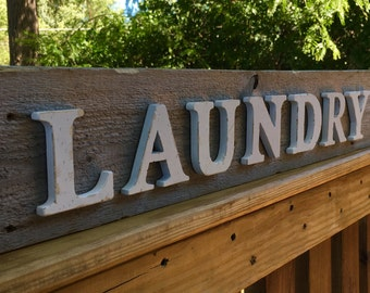 LAUNDRY sign--simple, rustic & reclaimed wood