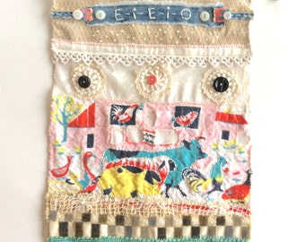 Whimsical Textile Art Wallhanging, Upcycled Collage, Old McDonald