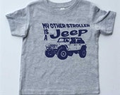 """Toddler T-shirt-""""My Other Stroller is a Jeep"""" 4 Door-4x4 Jeep Shirt for Boy-Grey Tshirt-Toddler Gift"""