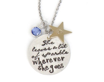 Custom Hand Stamped Necklace, She Leaves A Little Bit Of Sparkle, Quote Necklace for Her