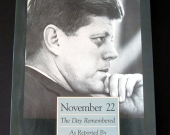 Kennedy Assassination,November 22, The Day Remembered AsReported by The Dallas Morning News, vintage book