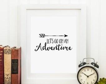 Let's Go On An Adventure Printable Adventure Nursery Wall Art Tribal Arrow Nursery Decor Black and White Travel Nursery Decor Nursery Quote