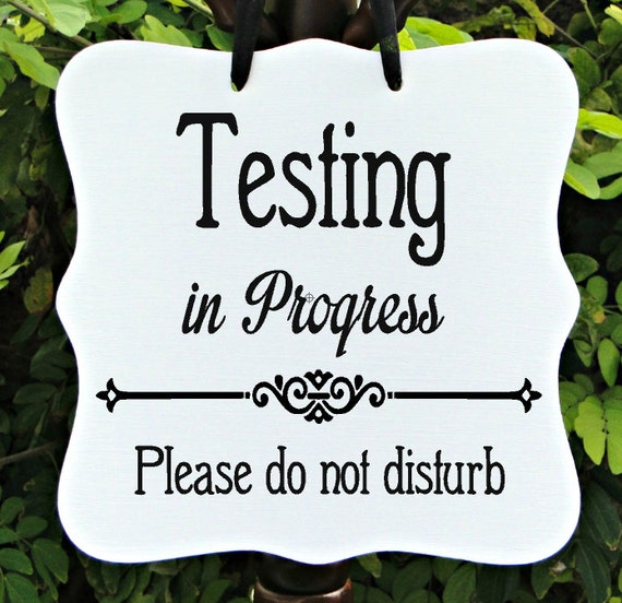 Testing In Progress, Sign, Office, School, Business, Door Sign, Student, Staff, Private, Do Not Disturb, In Session