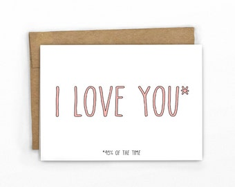 Funny Love Card | Anniversary Card ~ I Love You 95 Percent of the Time by Cypress Card Co.