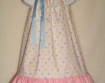 Pillowcase Dress / Pink /Blue/ Yellow/  Dots / Cute / Newborn / Infant / Baby / Girl / Toddler / Birthday / Custom Boutique Clothing
