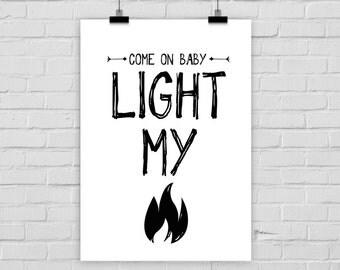 print poster LIGHT MY FIRE