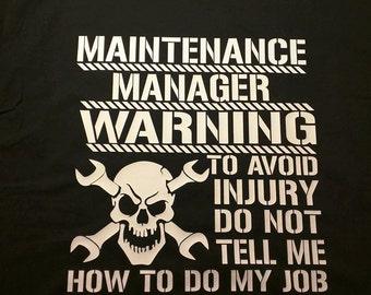 Maintenance Manager Shirt