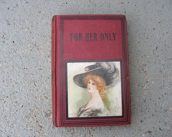 Vintage Book  FOR HER ONLY by Charles Garvis