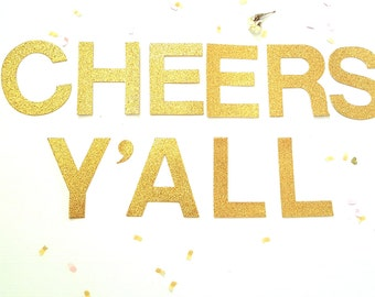 Cheers Y'all banner,Bridal shower sign,Bachelorette decor,Bridal shower decoration,Wedding Photo Prop,Gold wedding banner,Cheers yall banner