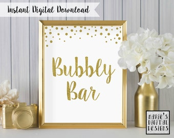 INSTANT DOWNLOAD - Printable Bubbly Bar Table Sign / Wedding Decor / Party / Gold / White / Sparkle / Glitter / JPEG file 5x7 8x10