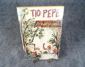 Tio Pepe Mary Lasswell Hardcover 1963